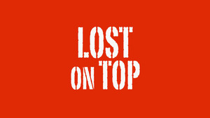 Lost on Top