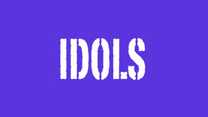 Idols, God substitutes in our lives