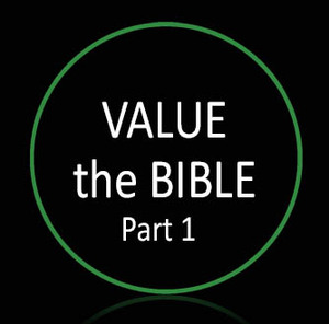 • Value the Bible Part 1