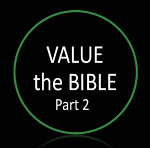 • Value the Bible Part 2