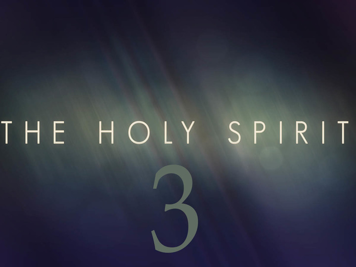 Knowing the Spirit Part 3