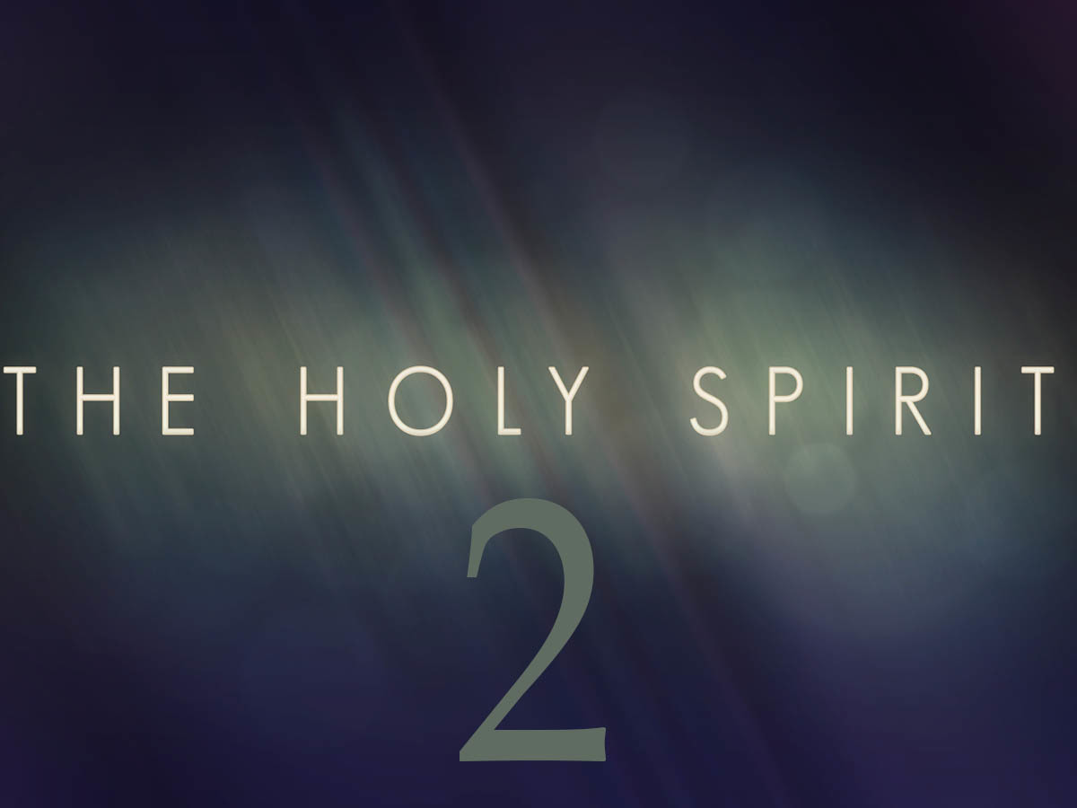 Knowing the Spirit Part 2