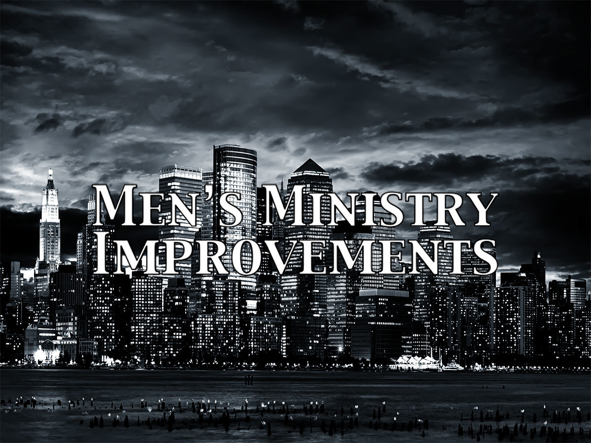 Men's Ministry Ideas for Improvement