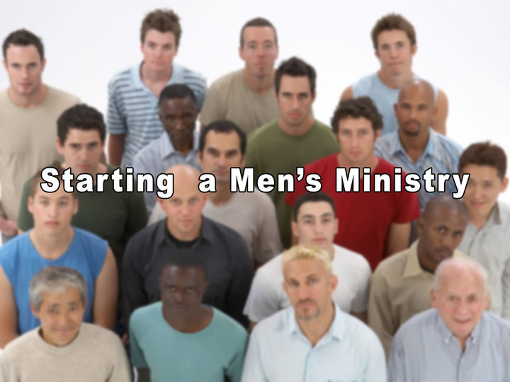 How to start a Men's Ministry