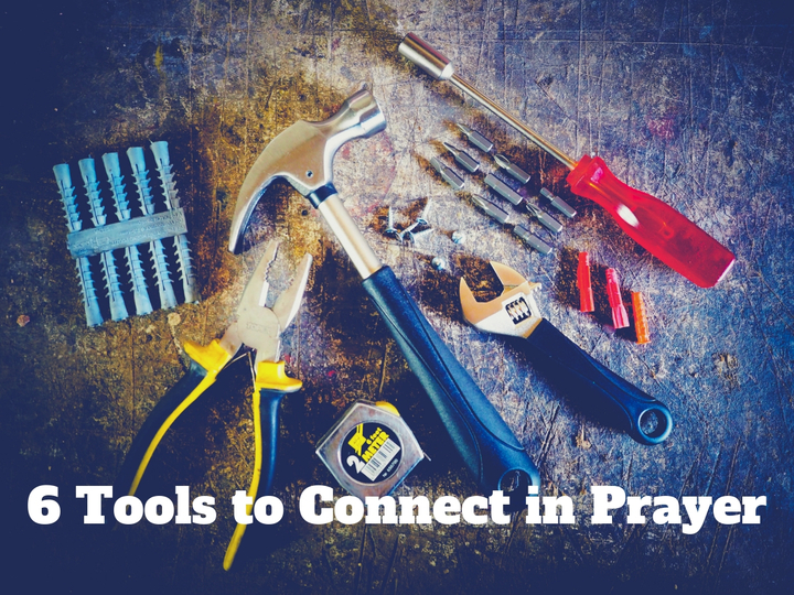 Partnering- 6 Tools to Connect in Prayer