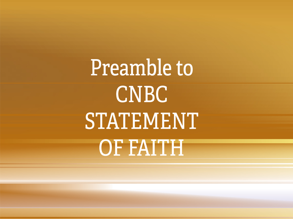 Proposed Preamble to CNBC Confession of Faith 2019