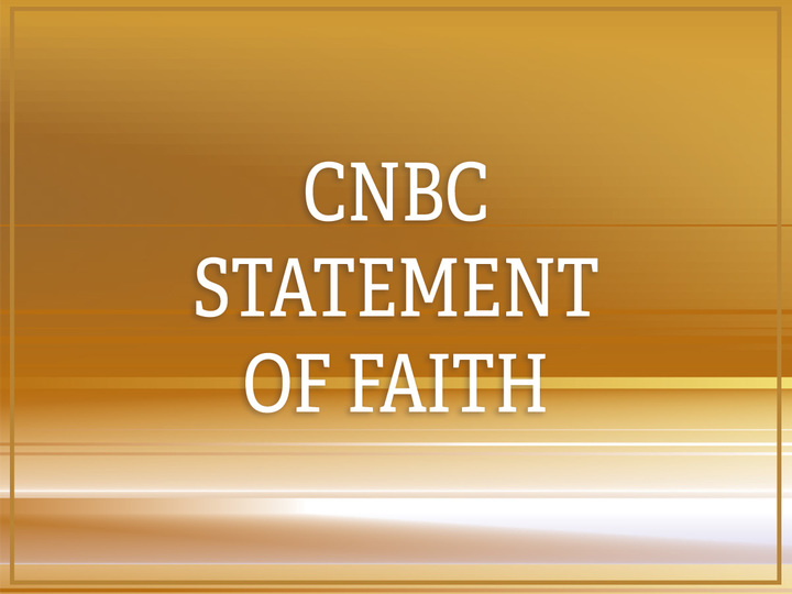 CNBC Statement of Faith