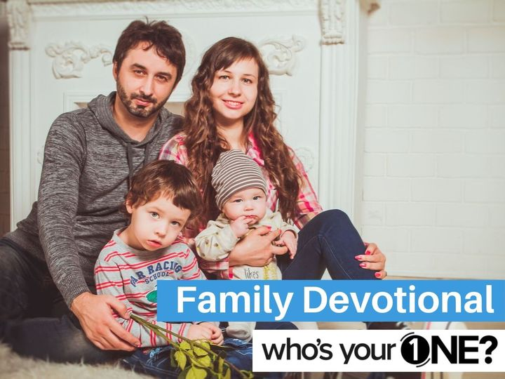Who's Your ONE? Family Devotional