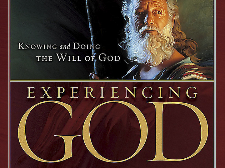 Experiencing God - Thirty Years Later