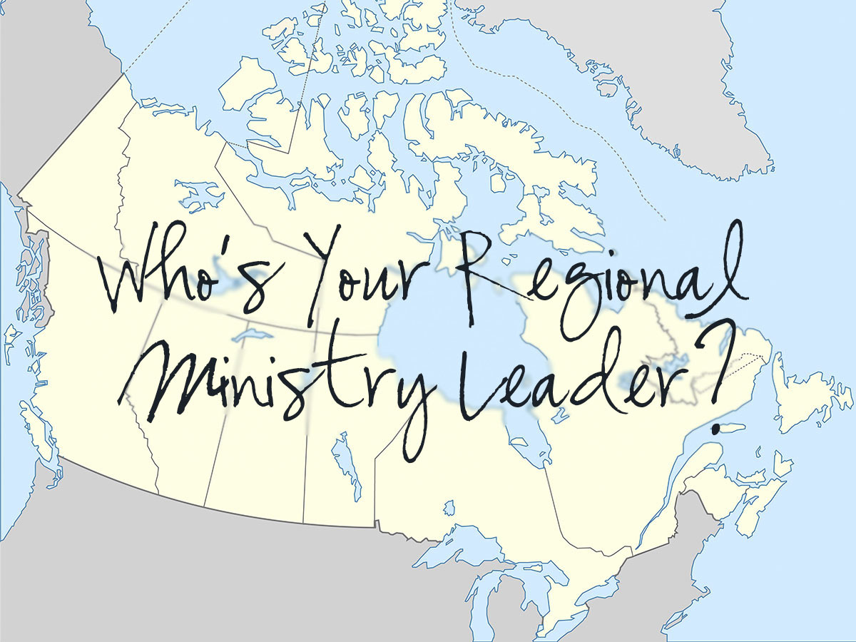 Who Is Your Regional Ministry Leader?