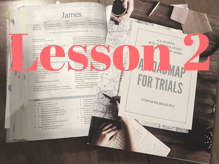 Get Into The Word : Lesson 2 - James