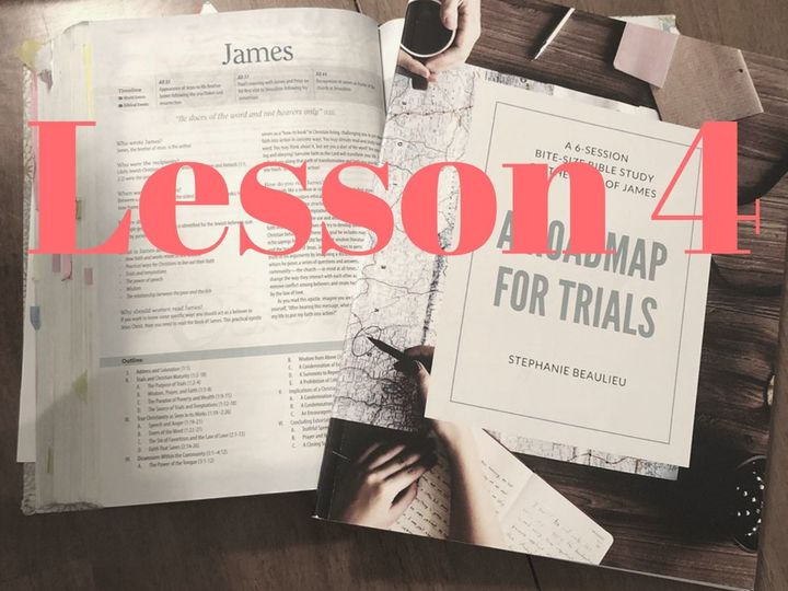 Get Into the Word : Lesson 4 - James
