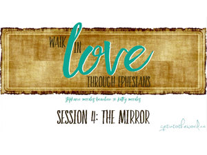 Get Into The Word Lesson 4-Ephesians