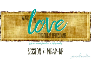 Get Into The Word Lesson 7-Ephesians