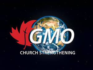 Video: GMO Church Strengthening 2018