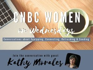 VIDEO: CNBC Women on Wednesdays, Kathy Morales on Trusting God (Part 2)