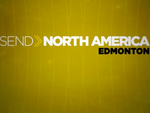 Video: Send North America - Edmonton